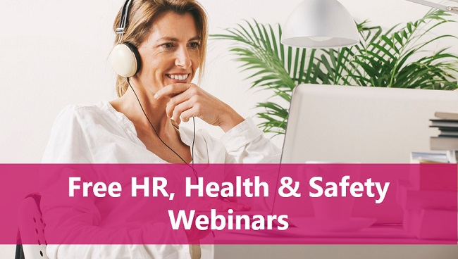 Free HR, Health & Safety Webinars – You're Invited!